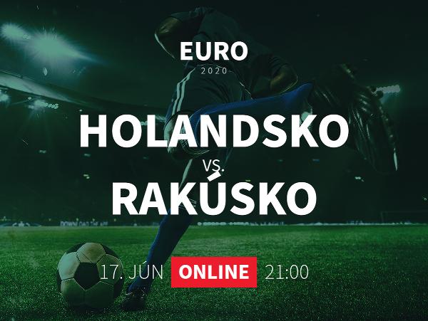 Online prenos z EURO 2020: Holandsko - Rakúsko