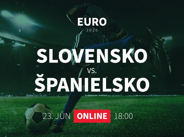 Online prenos z EURO 2020: Slovensko - Španielsko