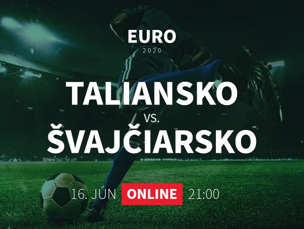 Online prenos z EURO 2020: Taliansko - Švajčiarsko