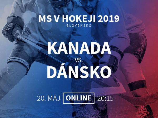 MS v hokeji: Kanada - Dánsko