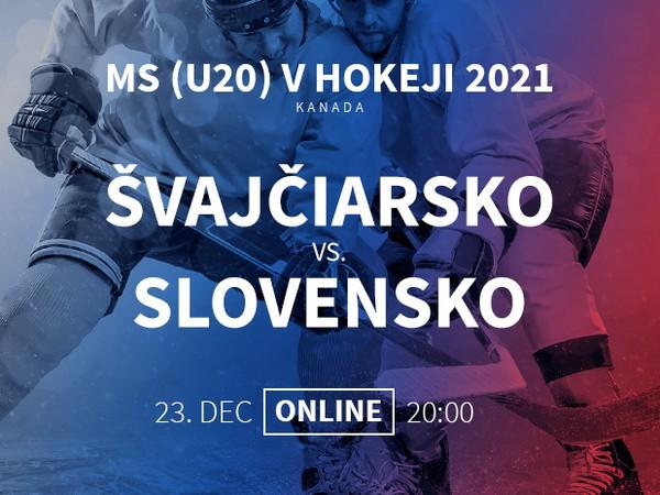 MS v hokeji U20: Švajčiarsko - Slovensko