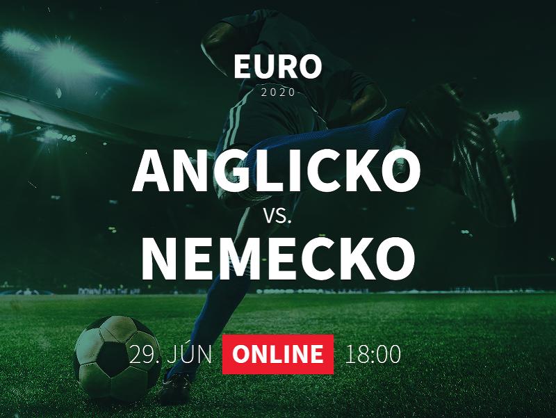 EURO 2020: Anglicko - Nemecko