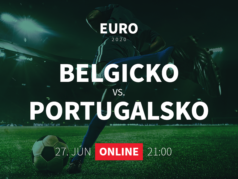 EURO 2020: Belgicko - Portugalsko