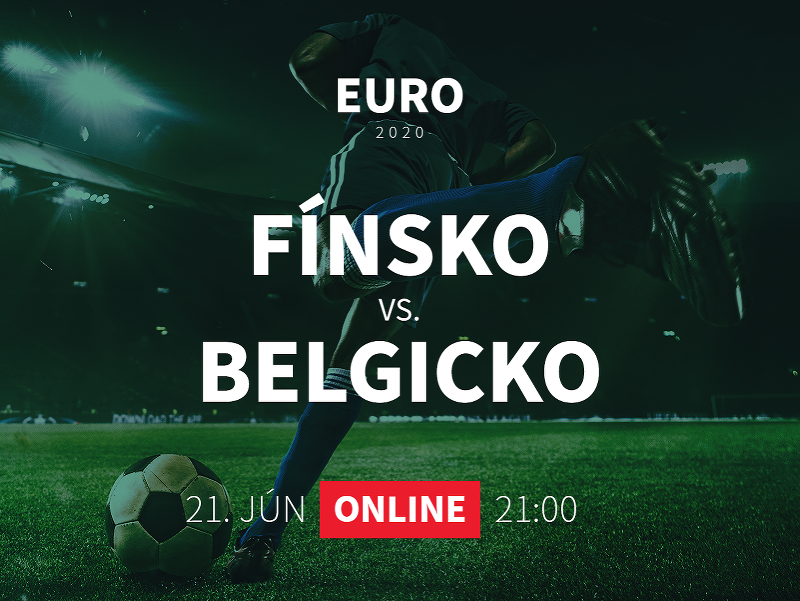 Online prenos z EURO 2020: Fínsko - Belgicko