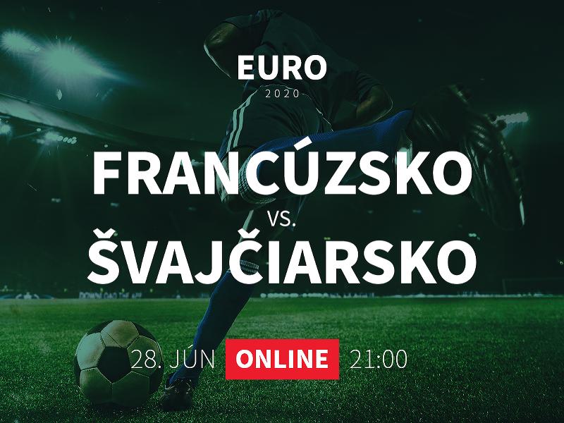 EURO 2020: Francúzsko - Švajčiarsko