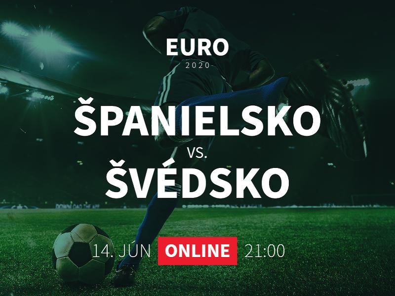 Online prenos z EURO 2020: Španielsko - Švédsko