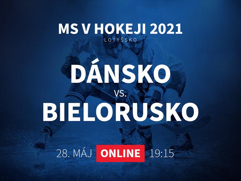 MS v hokeji 2021: Dánsko - Bielorusko